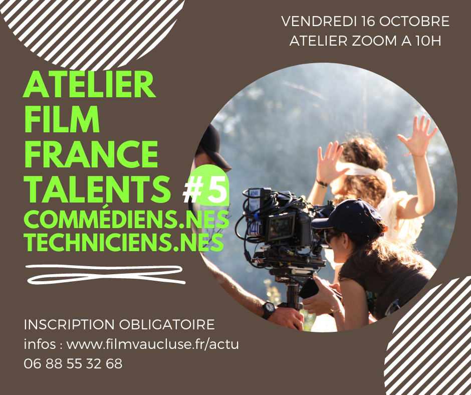 Atelier zoom Film France Talents -#5 techniciens-nes /Artistes-interprètes