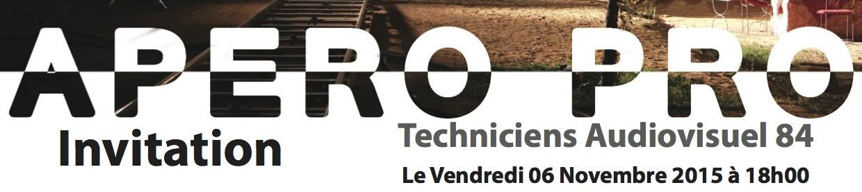 3e Apéro Pro des techniciens de l'audiovisuel
