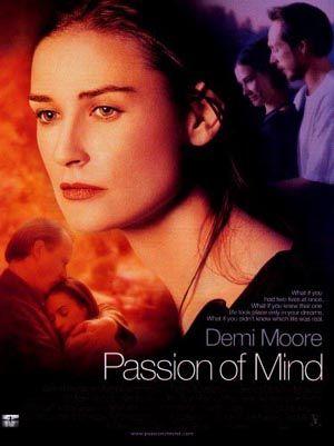 D'un rêve à l'autre / Passion of mind (2000)